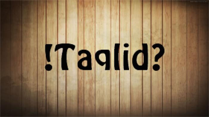 Memahami Taqlid dalam Islam