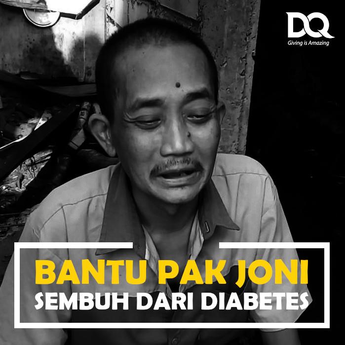 bantu Pak Joni dari sembuh dari diabetes dan menghidupi keluarganya